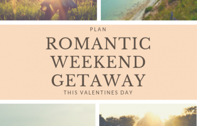 how-to-plan-a-romantic-weekend-getaway-for-valentines-day